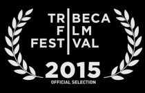 TRIBECA FILM FESTIVAL: Top 7 Films to See in NYC